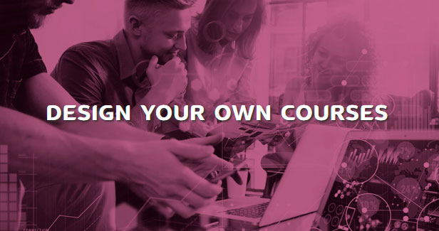 Design your own courses